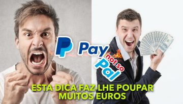 Se usa PayPal poderá estar a pagar mais do que devia!